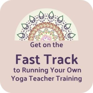 become a yoga teacher trainer with Ambassador Yoga Fast Track