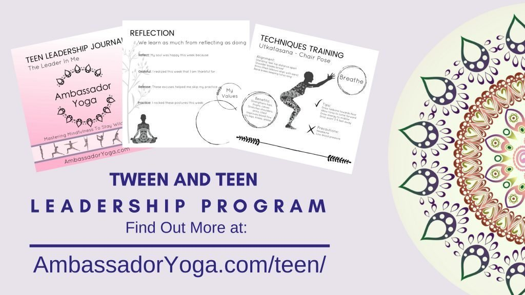 Teen and Tween Yoga Leadership Program