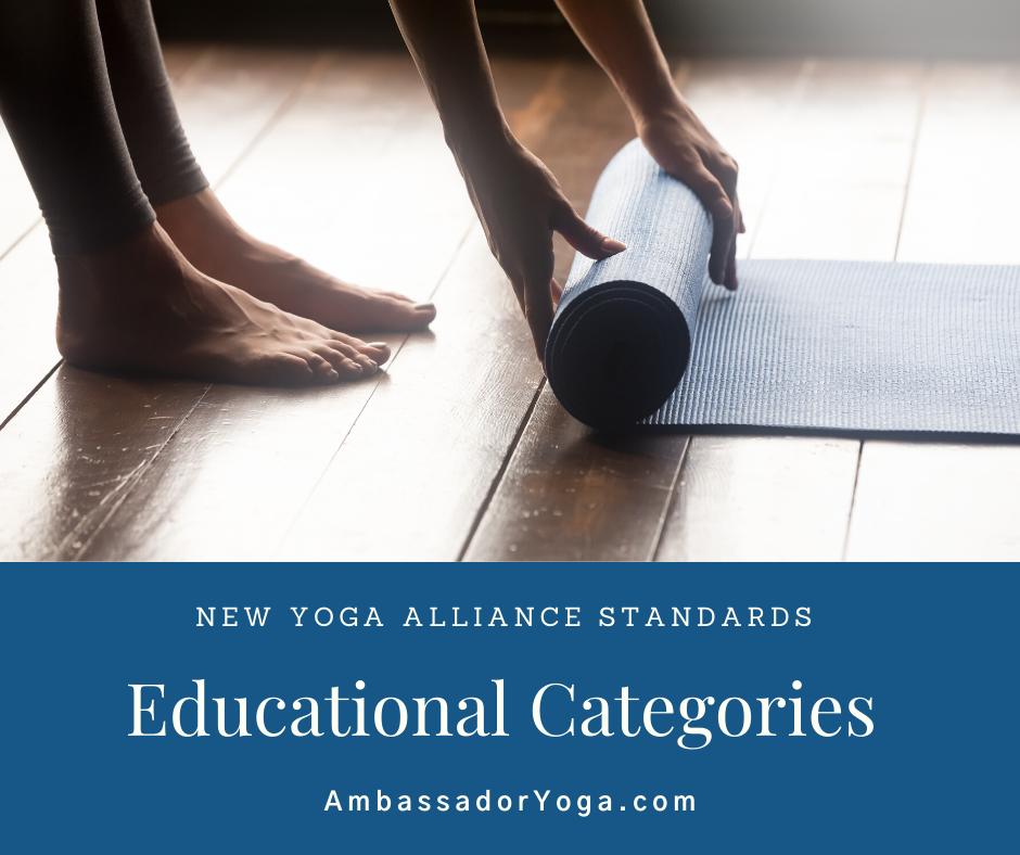 New Yoga Alliance Standards include new educational categories.